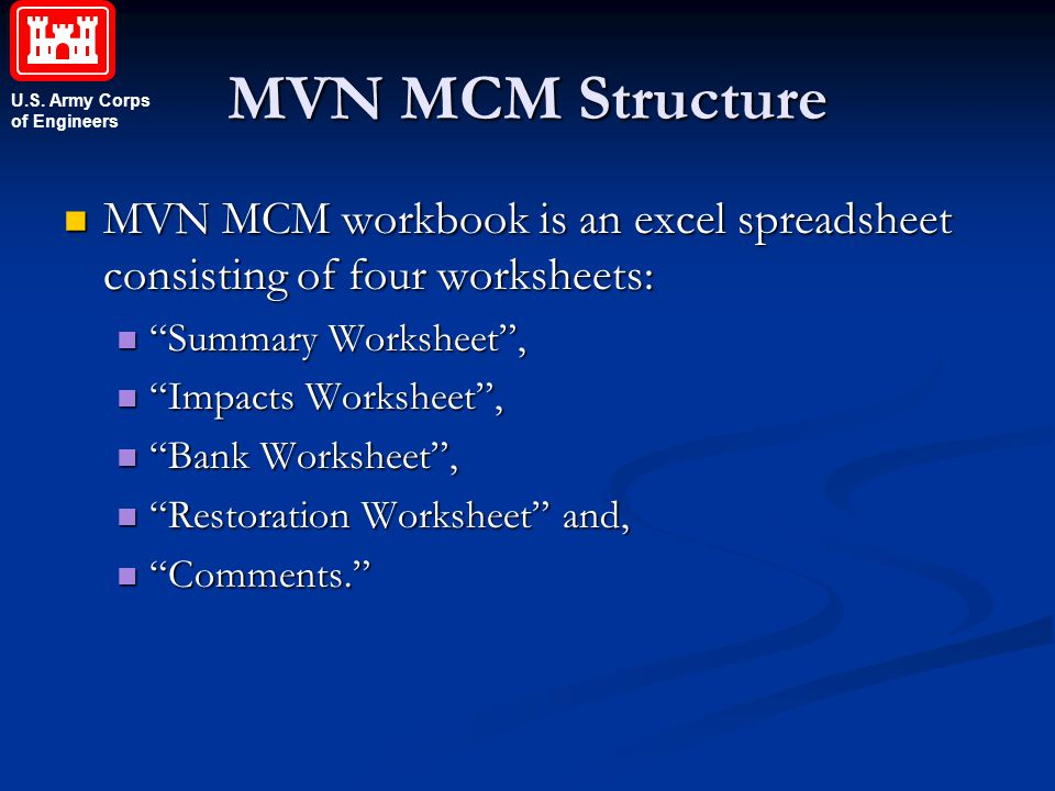 MVN MCM Structure MVN MCM workbook is an excel spreadsheet consisting of four worksheets: Summary Worksheet ,