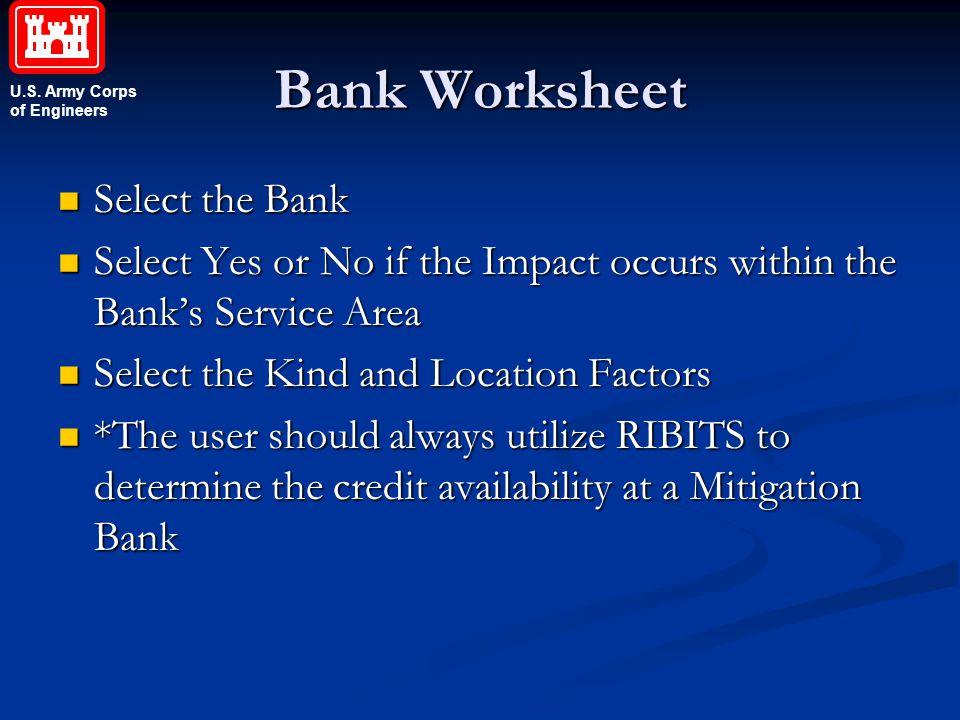 Bank Worksheet Select the Bank