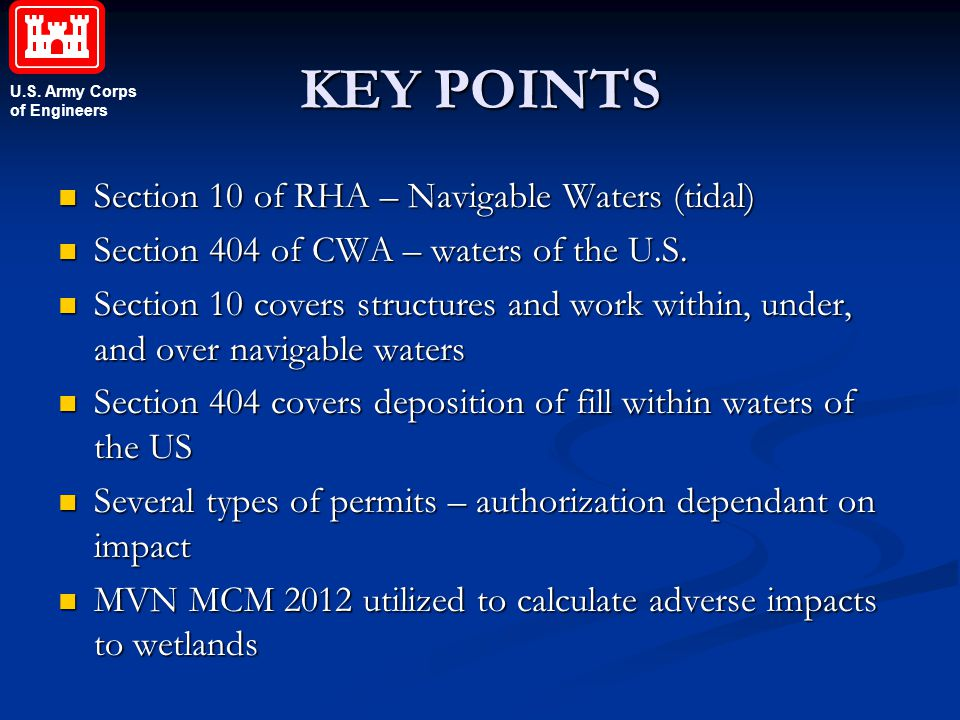 KEY POINTS Section 10 of RHA – Navigable Waters (tidal)