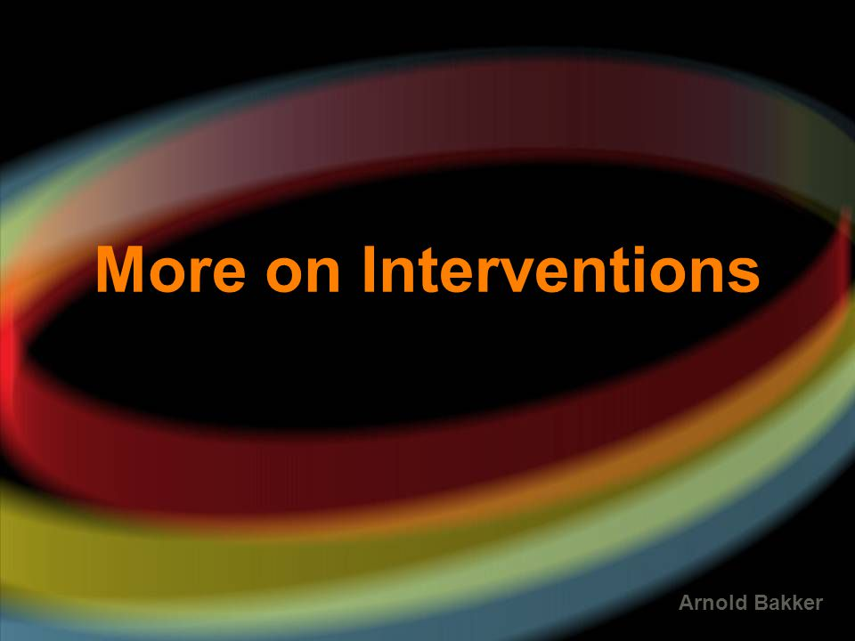 More on Interventions