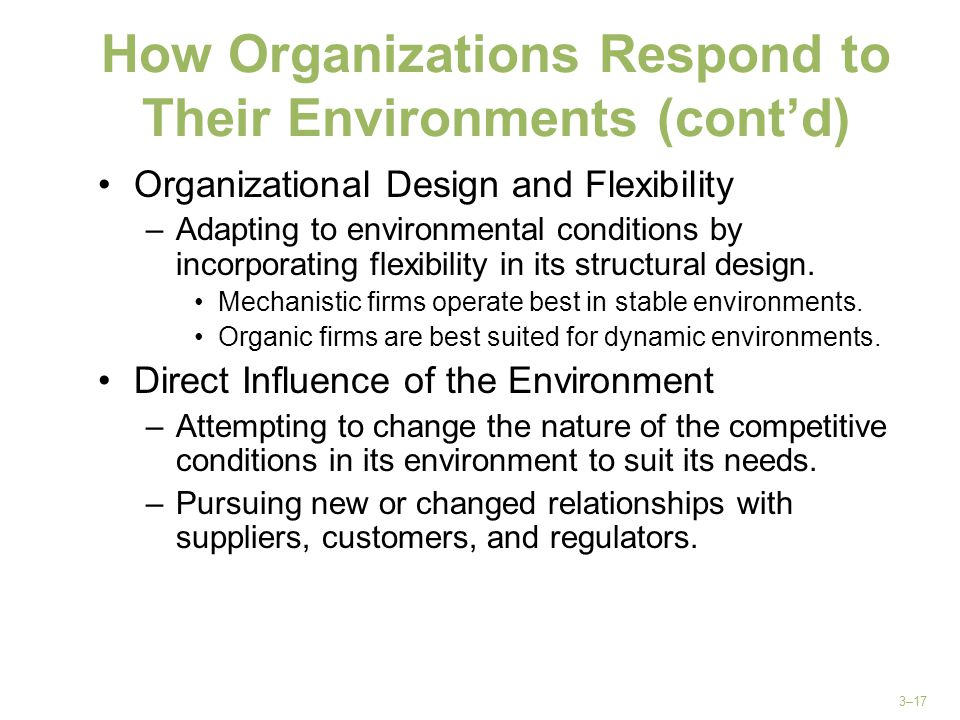 How Organizations Respond to Their Environments (cont'd)