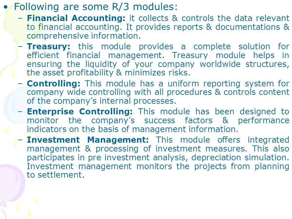 Following are some R/3 modules:
