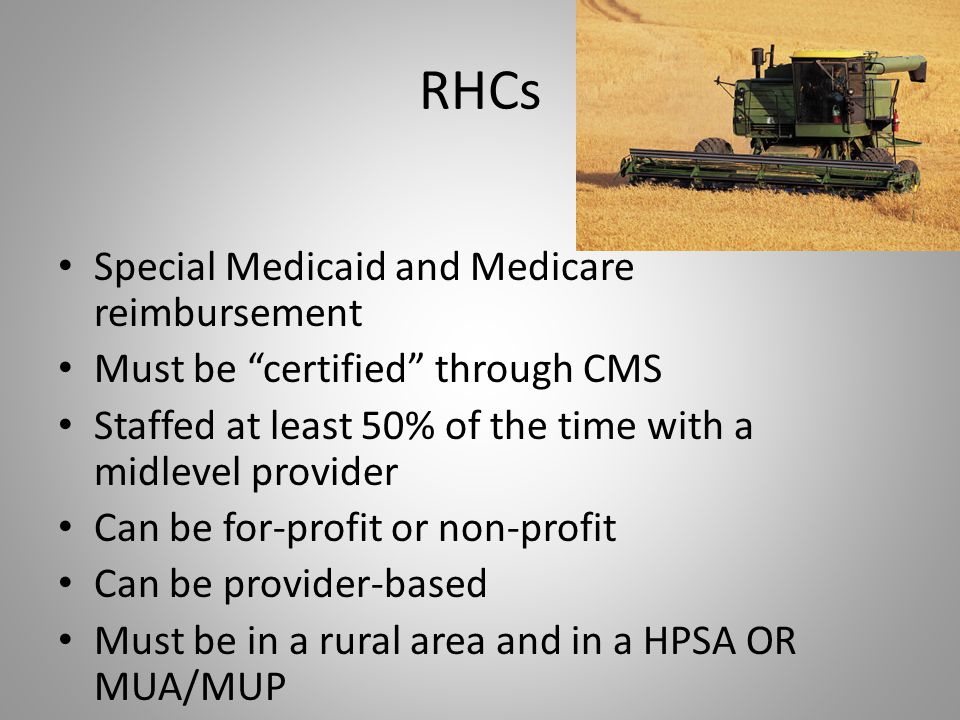 RHCs Special Medicaid and Medicare reimbursement
