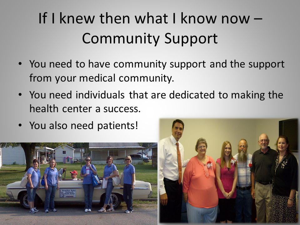 If I knew then what I know now – Community Support