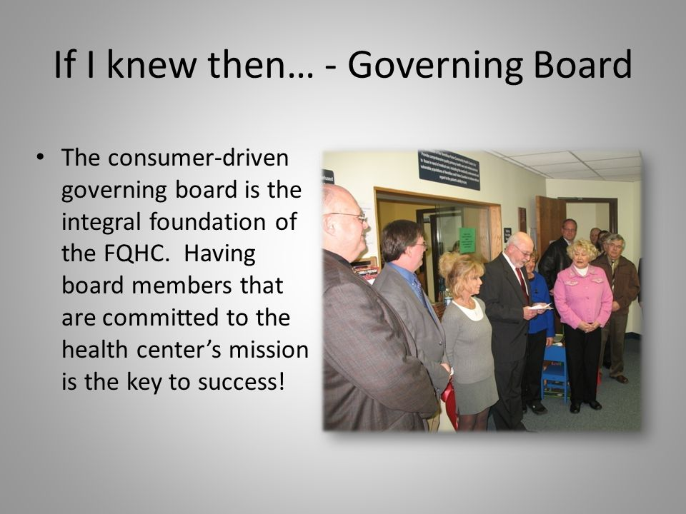 If I knew then… - Governing Board