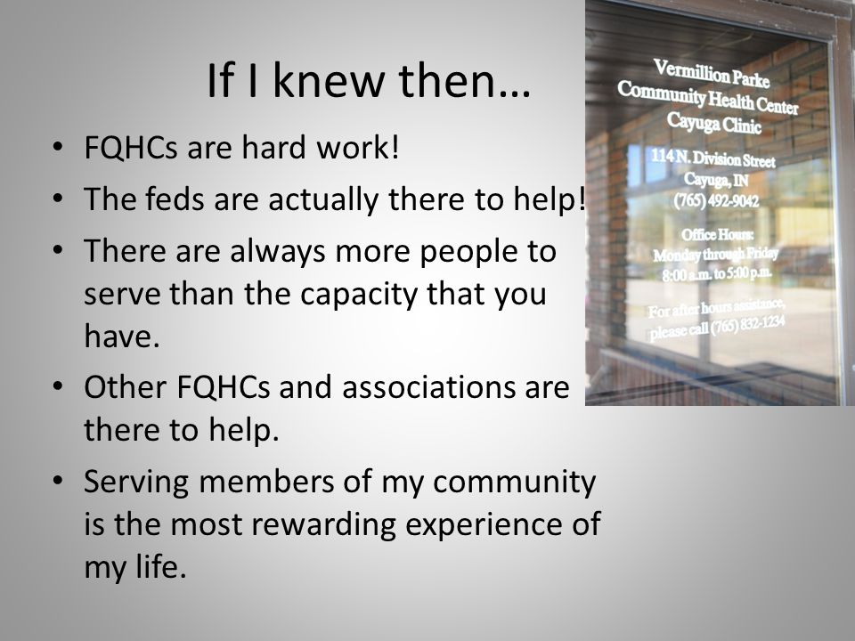 If I knew then… FQHCs are hard work!