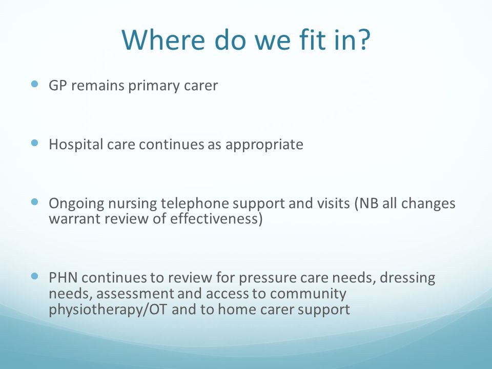 Where do we fit in GP remains primary carer