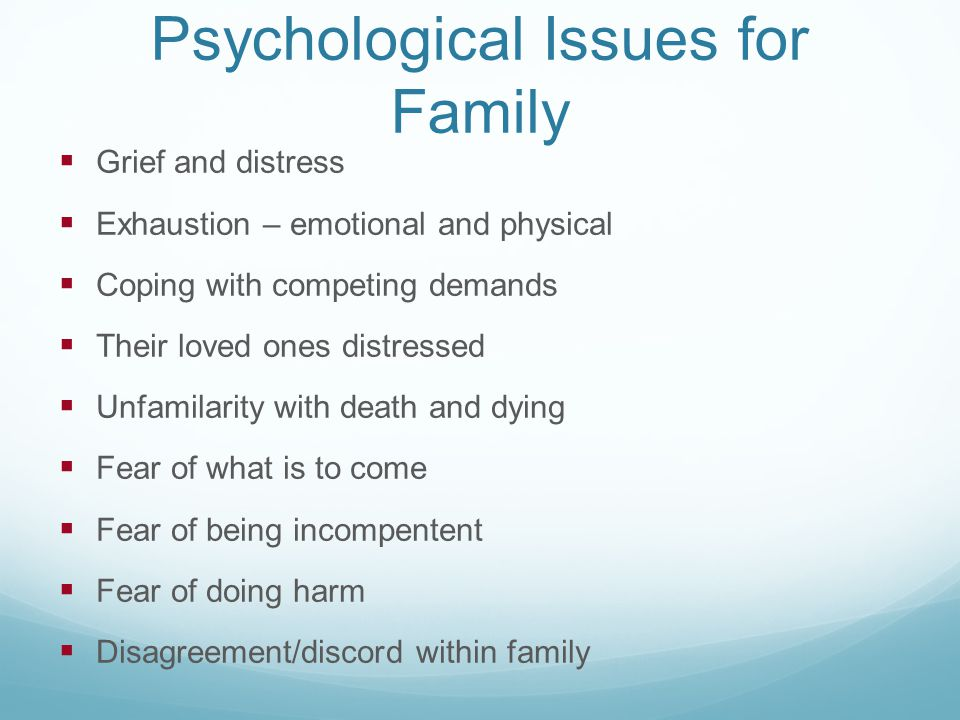 Psychological Issues for Family