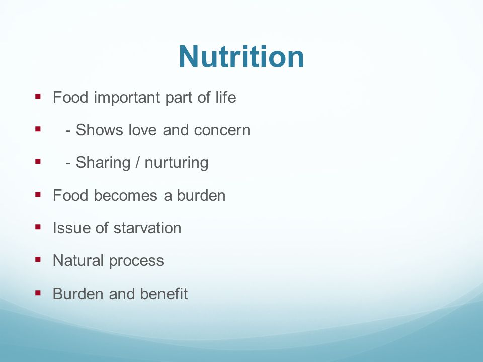 Nutrition Food important part of life - Shows love and concern