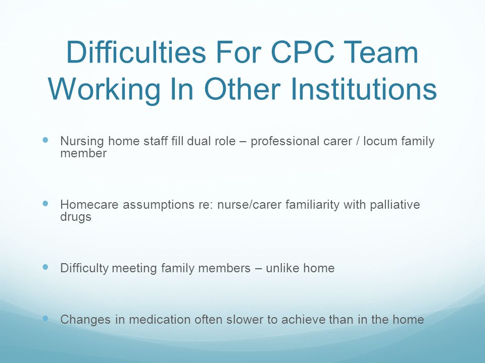 Difficulties For CPC Team Working In Other Institutions