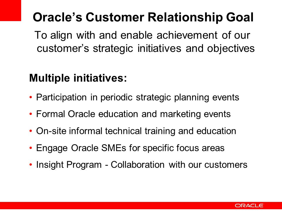 Oracle's Customer Relationship Goal