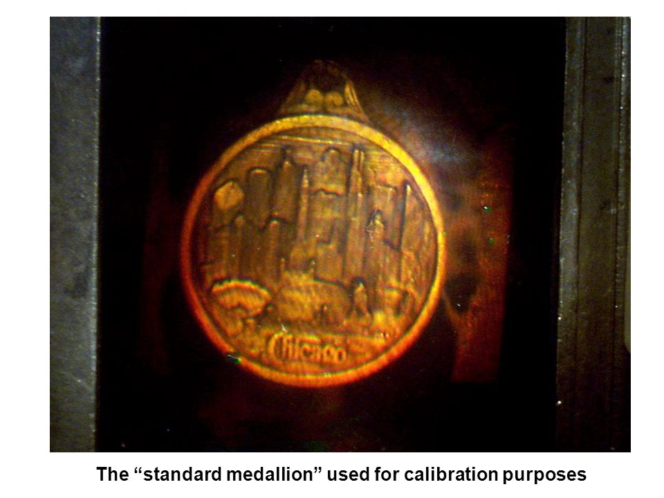 The standard medallion used for calibration purposes