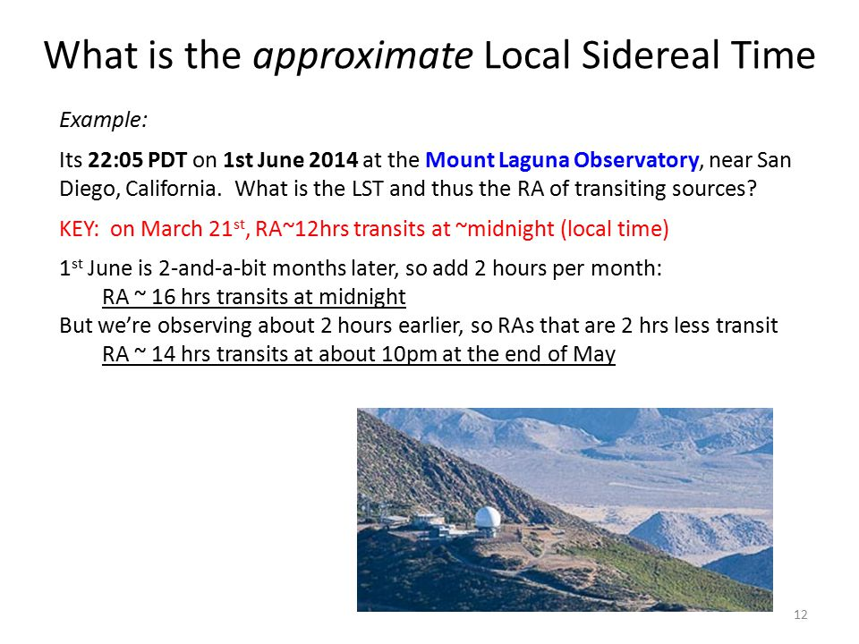 What is the approximate Local Sidereal Time