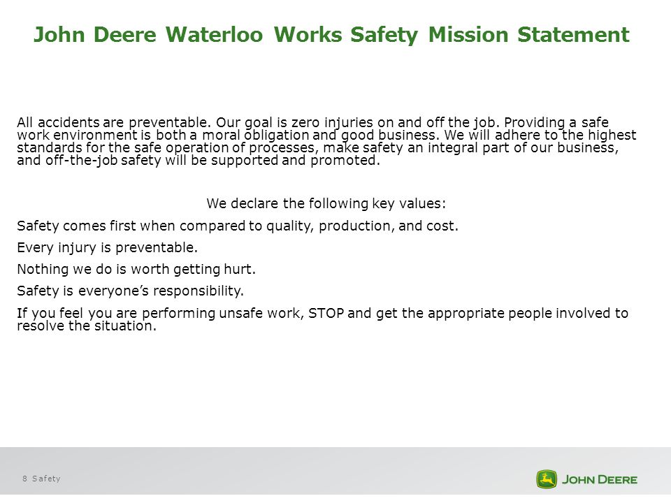 John Deere Waterloo Works Safety Mission Statement