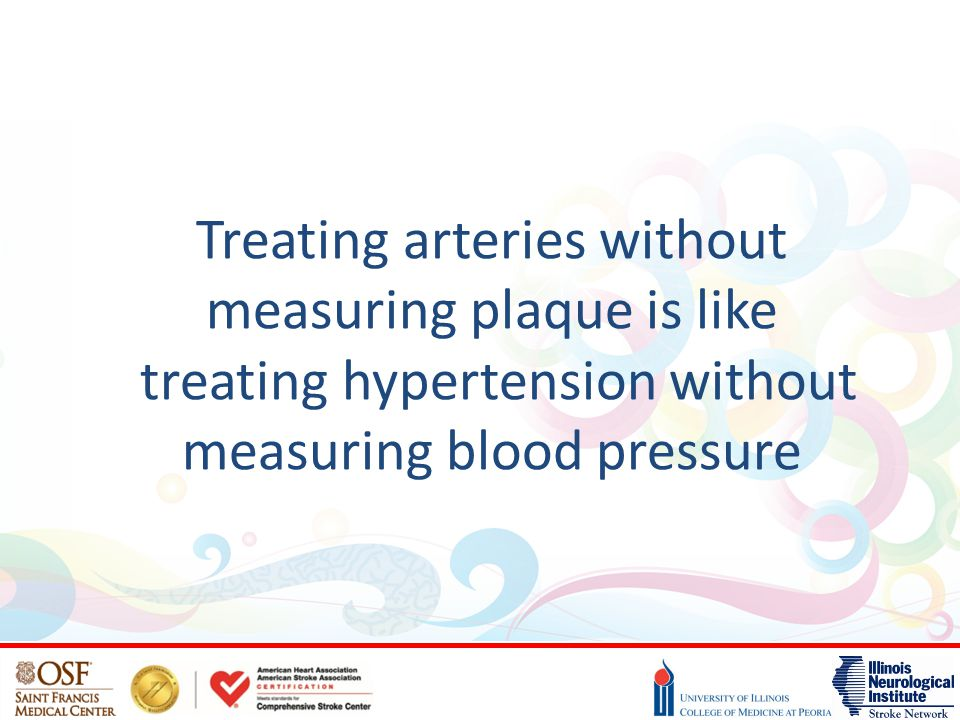 Treating arteries without measuring plaque is like treating hypertension without measuring blood pressure
