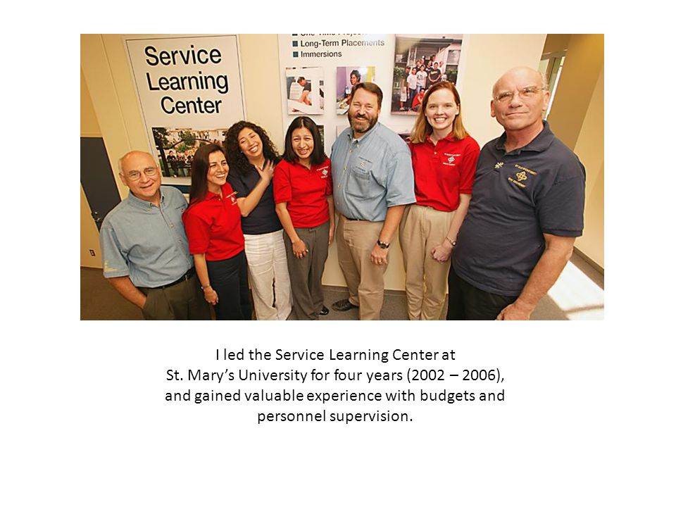 I led the Service Learning Center at