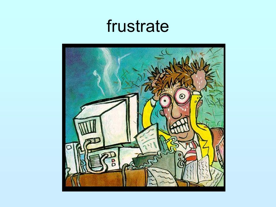 frustrate