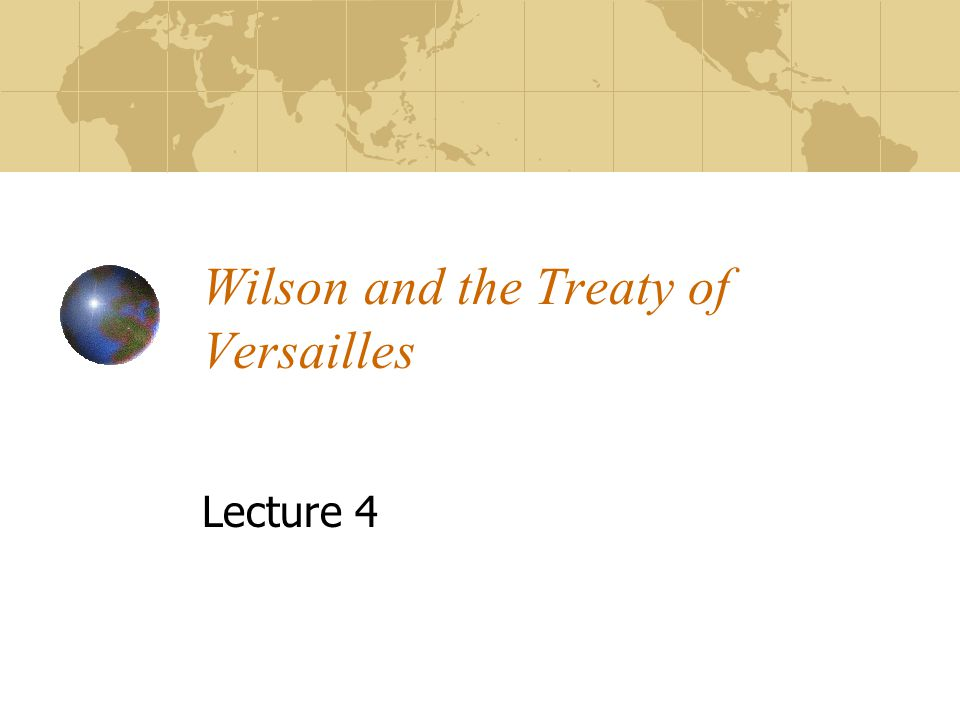 president wilson and the defeat of the treaty of versailles I need help on my dbq about president wilson and stubbornness of president wilson that led the senate defeat of the treaty of versailles.