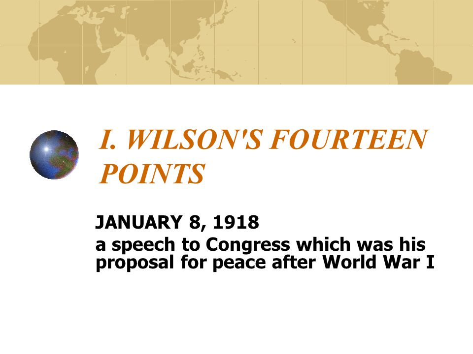I. WILSON S FOURTEEN POINTS