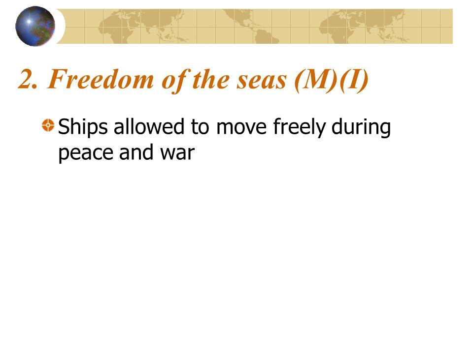2. Freedom of the seas (M)(I)