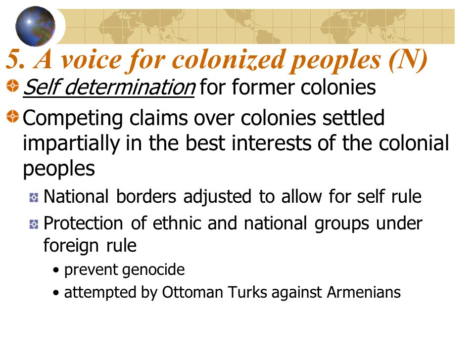 5. A voice for colonized peoples (N)