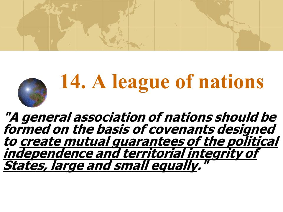 14. A league of nations