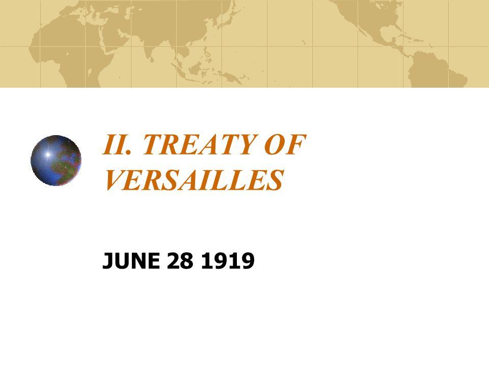 II. TREATY OF VERSAILLES