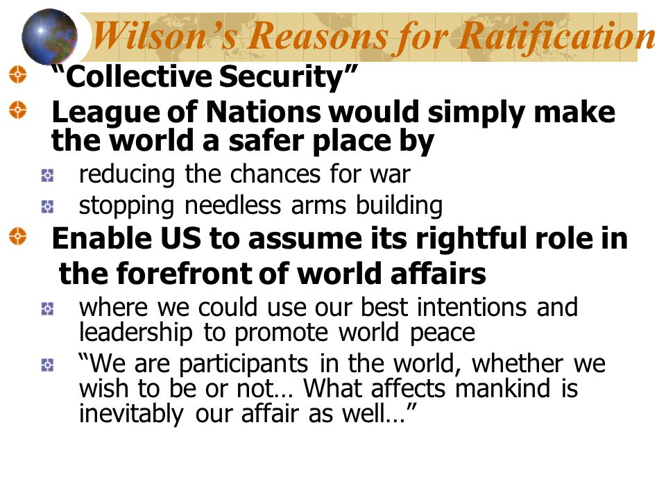 Wilson's Reasons for Ratification