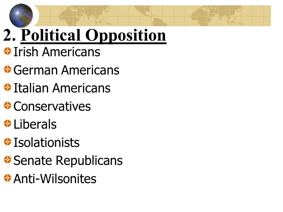 2. Political Opposition Irish Americans German Americans