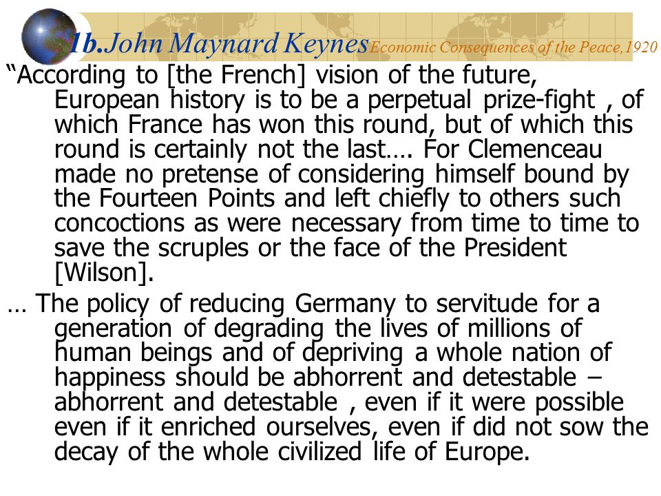1b.John Maynard KeynesEconomic Consequences of the Peace,1920