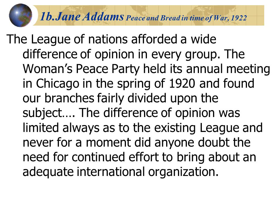 1b.Jane Addams Peace and Bread in time of War, 1922
