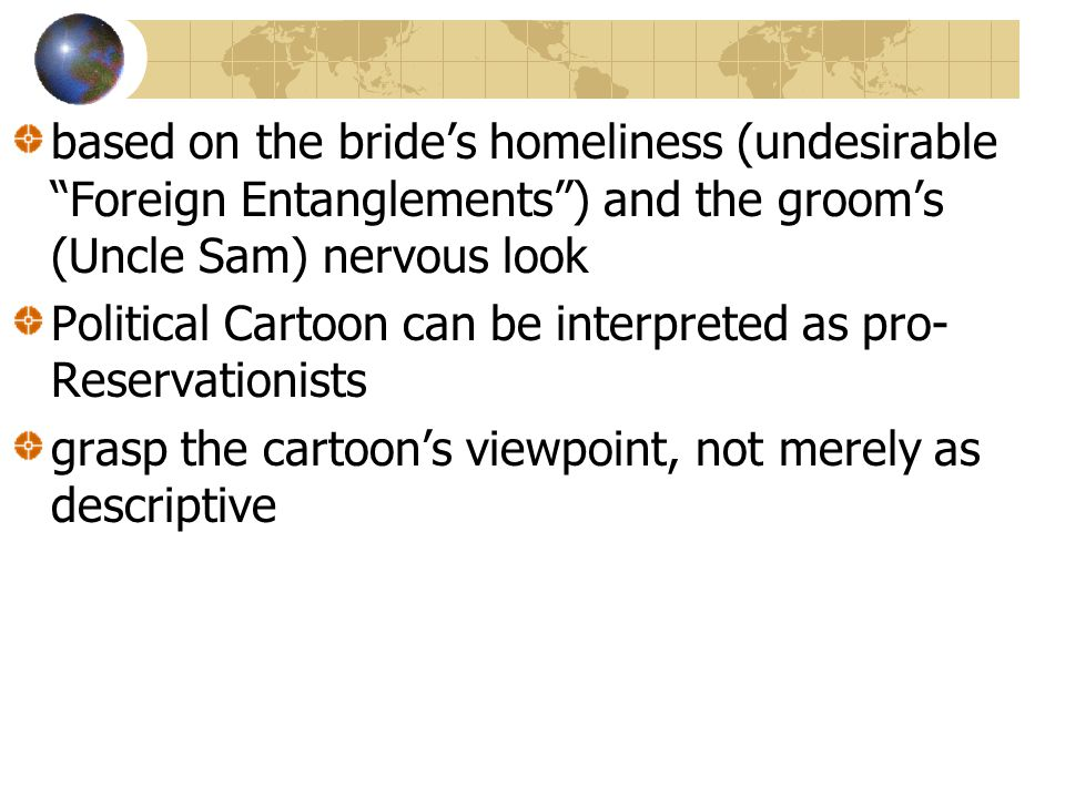 based on the bride's homeliness (undesirable Foreign Entanglements ) and the groom's (Uncle Sam) nervous look