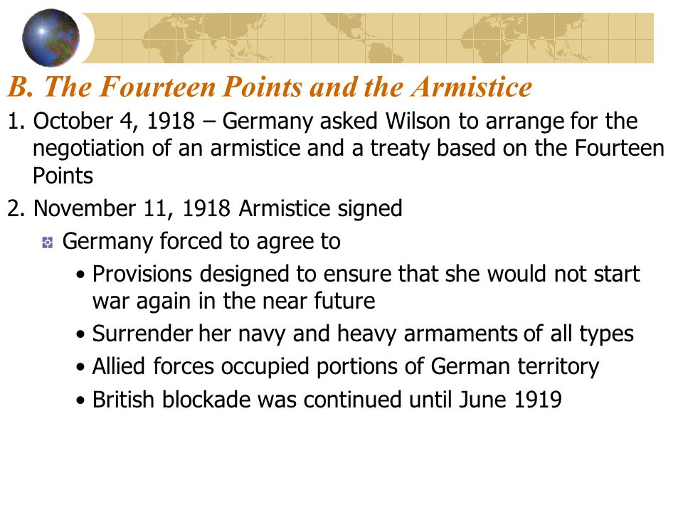 B. The Fourteen Points and the Armistice