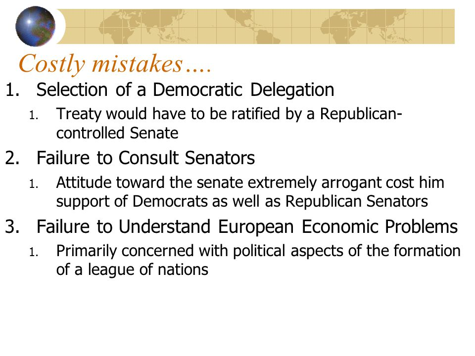 Costly mistakes…. Selection of a Democratic Delegation