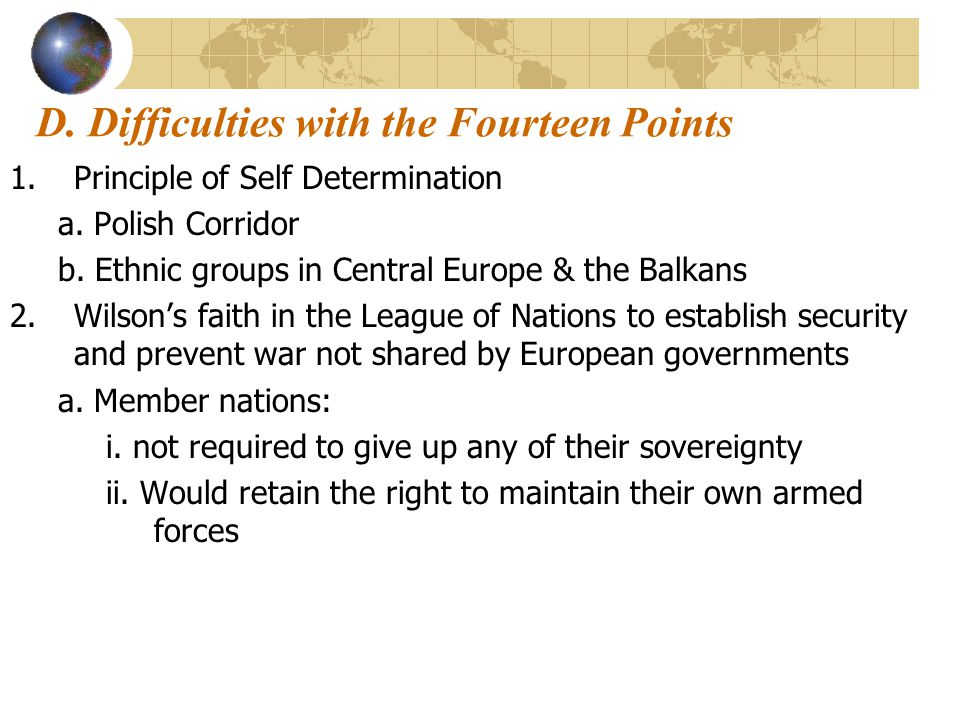 D. Difficulties with the Fourteen Points