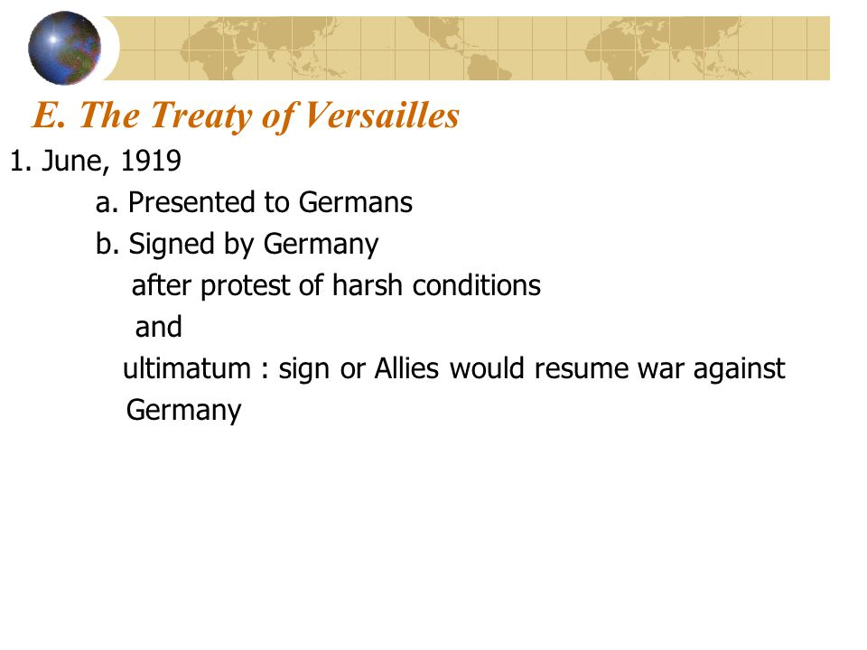 E. The Treaty of Versailles