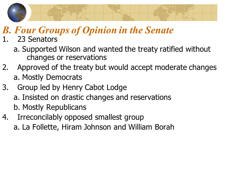 B. Four Groups of Opinion in the Senate