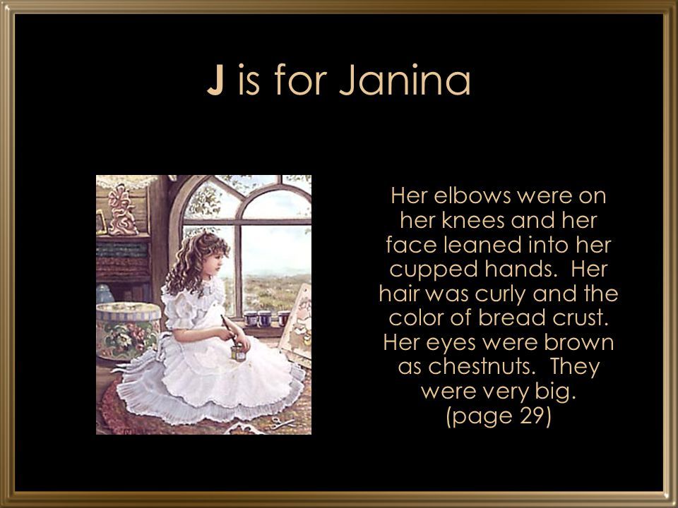 J is for Janina