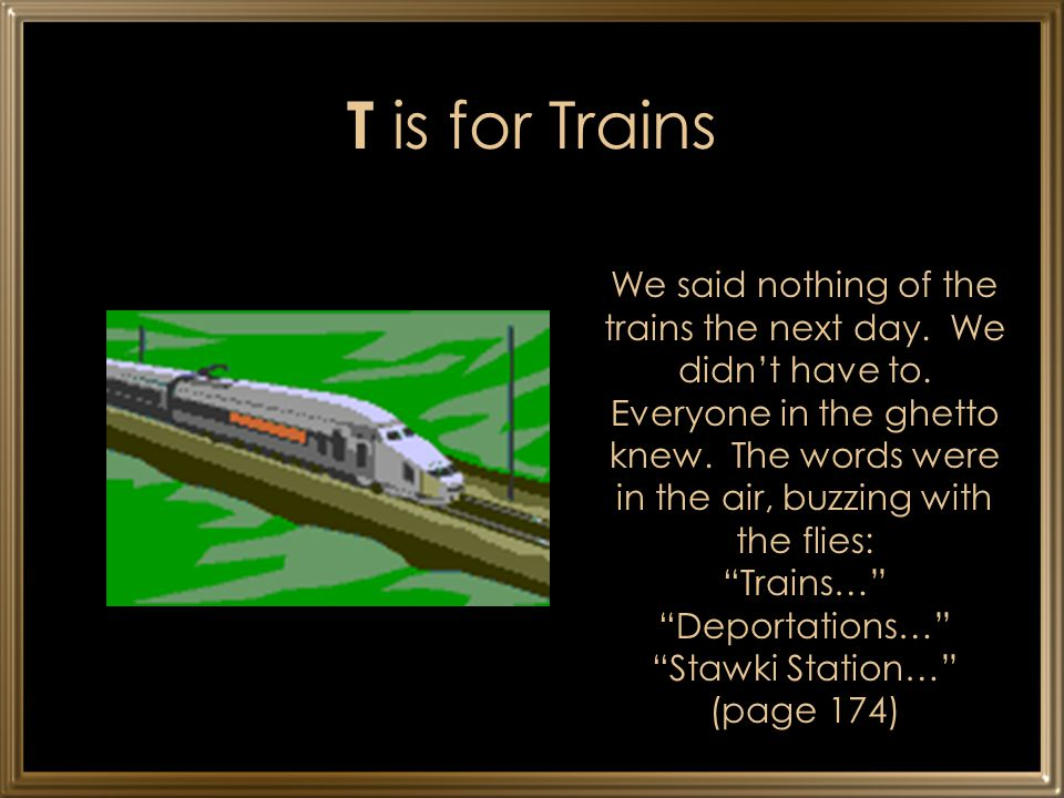 T is for Trains