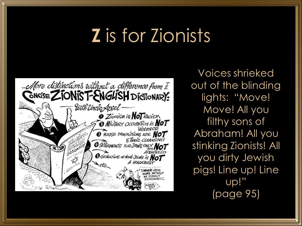 Z is for Zionists