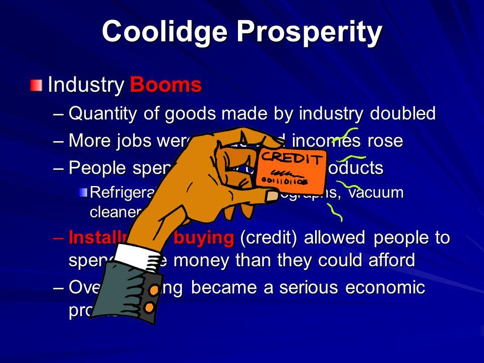 Coolidge Prosperity Industry Booms