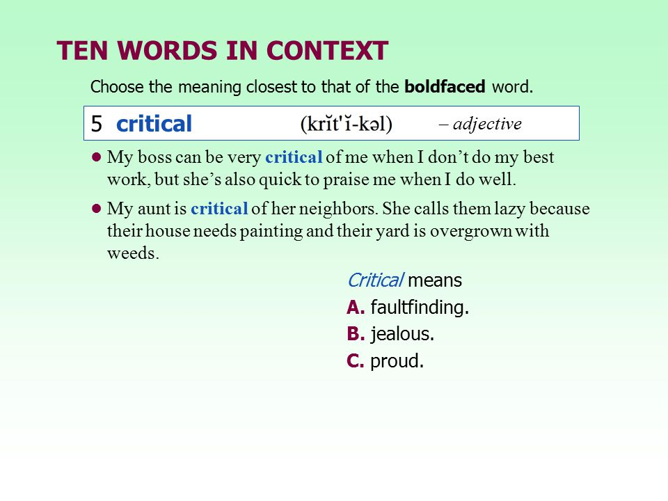 TEN WORDS IN CONTEXT 5 critical – adjective