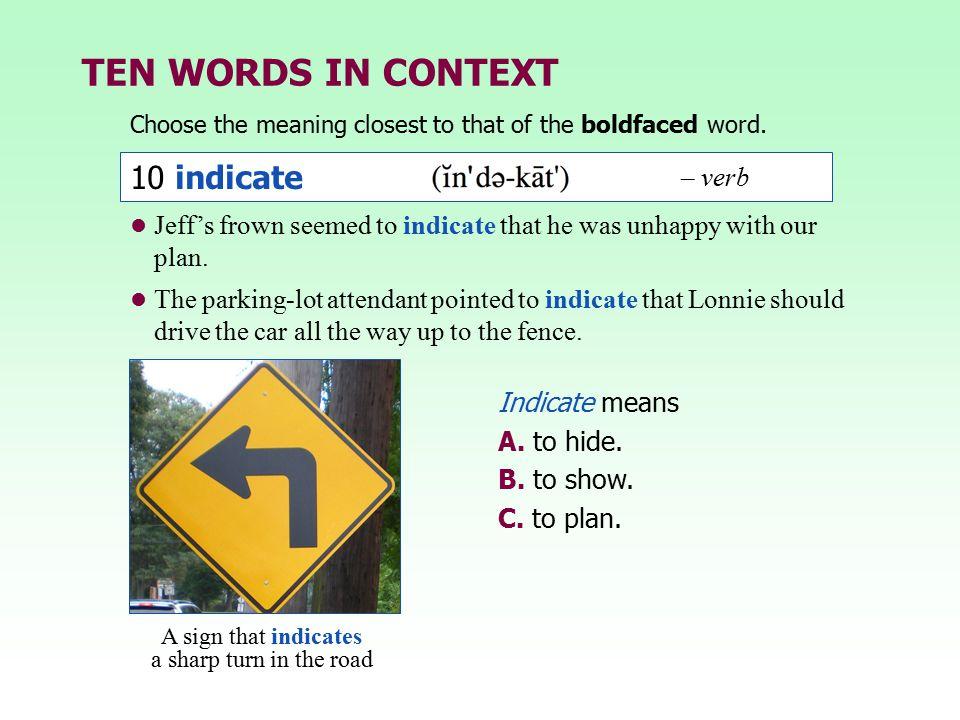 TEN WORDS IN CONTEXT 10 indicate – verb