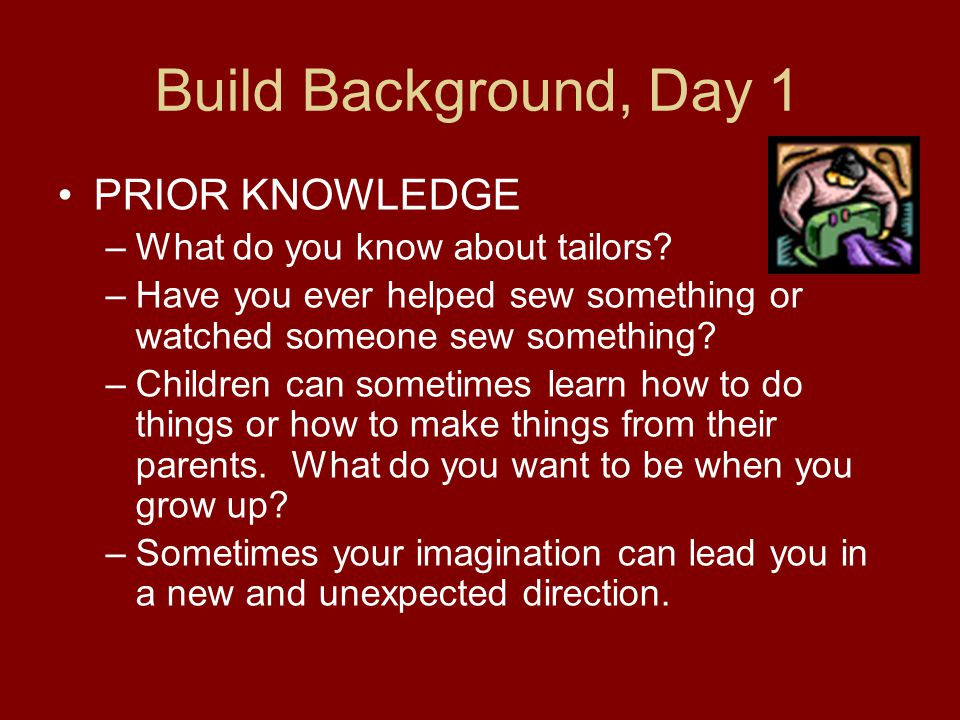 Build Background, Day 1 PRIOR KNOWLEDGE