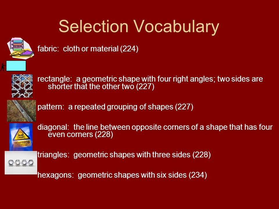 Selection Vocabulary fabric: cloth or material (224)