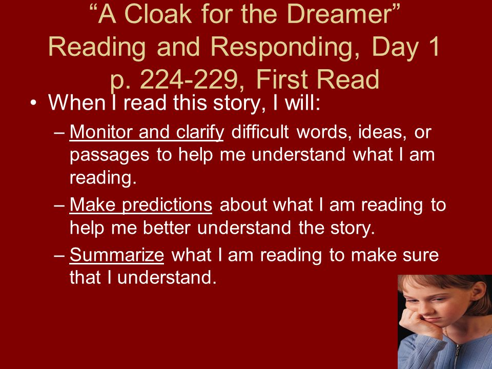 A Cloak for the Dreamer Reading and Responding, Day 1 p