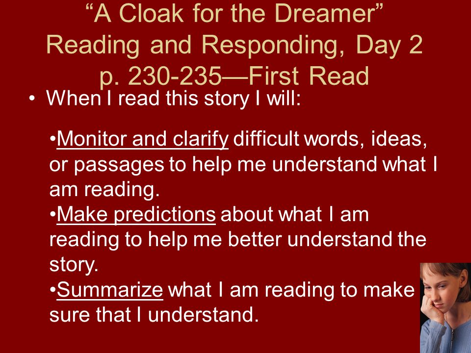 A Cloak for the Dreamer Reading and Responding, Day 2 p