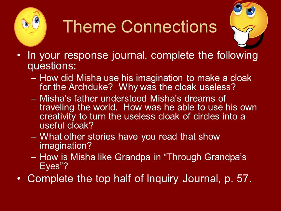 Theme Connections In your response journal, complete the following questions: