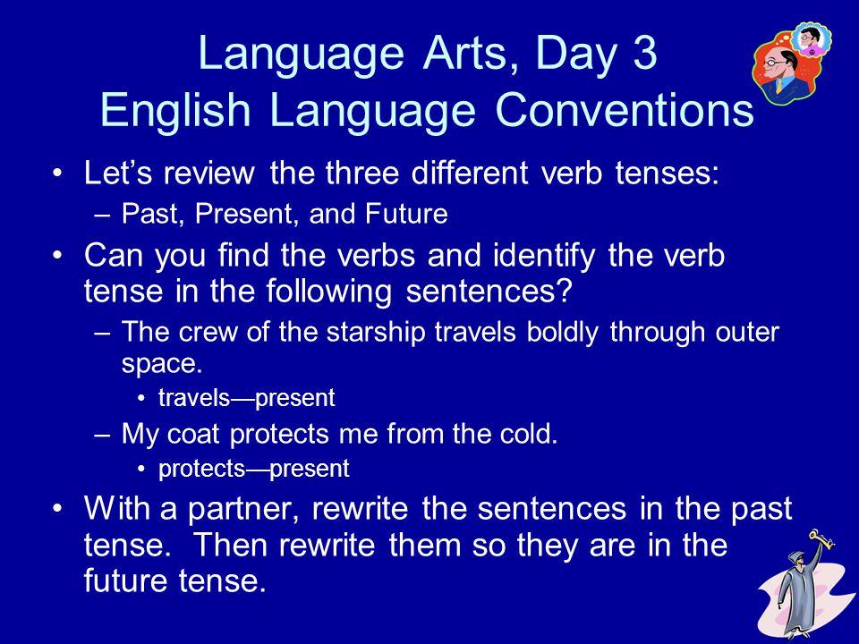 Language Arts, Day 3 English Language Conventions