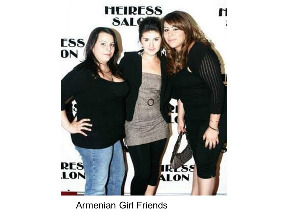 Armenian Girl Friends